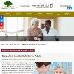 Supporting Skin Health for Senior Adults