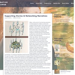 Supporting Stories & Networking Narratives