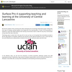 Surface Pro 4 supporting teaching and learning at the University of Central Lancashire – Microsoft UK Higher Education Blog