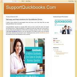 SupportQuickbooks.Com: Get easy and fast solutions for QuickBooks Errors