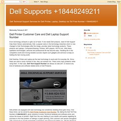 Dell Supports +18448249211: Dell Printer Customer Care and Dell Laptop Support Number