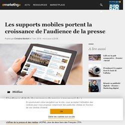Les supports mobileset la presse - Dossier : Médias