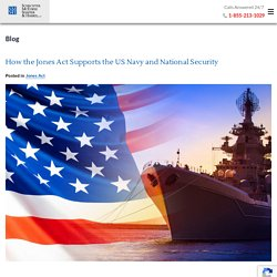 How the Jones Act Supports the US Navy and National Security