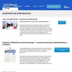 Supports de prévention - Association de prévention des enfants sur internet - e-Enfance