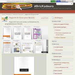 Supports de Cours pour Scratch - Les Brickodeurs