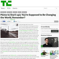 Memo to Start-ups: You're Supposed to Be Changing the World, Rem