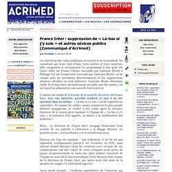 France Inter : suppression de « Là-bas si j'y suis » et autres sévices publics (Communiqué d'Acrimed)