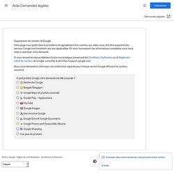 Suppression de contenu de Google - Aide Demandes légales