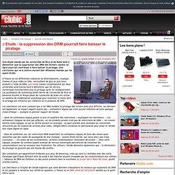 Etude : la suppression des DRM pourrait faire baisser le piratage
