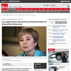 La suppression de postes professionnels en éducation dénoncée