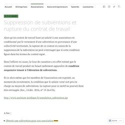 Suppression de subventions et rupture du contrat de travail