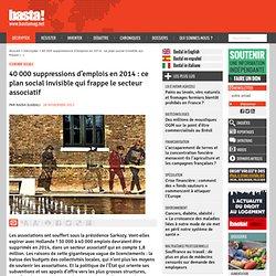 40 000 suppressions d'emplois en 2014 : ce plan social invisible qui frappe le secteur associatif