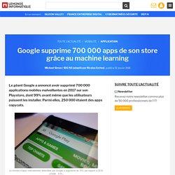 Google supprime 700 000 apps de son store grâce au machine learning