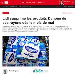 Lidl supprime les produits Danone de ses rayons dès le mois de mai