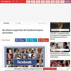 Des photos supprimées de Facebook toujours accessibles