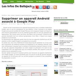 Supprimer un appareil Android associé à Google Play
