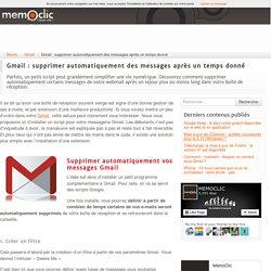 Gmail : supprimer automatiquement des messages après un temps donné