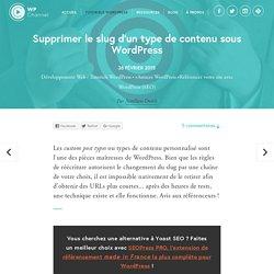 Supprimer le slug d'un type de contenu sous WordPress