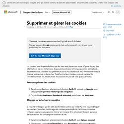 Supprimer et gérer les cookies - Windows Help