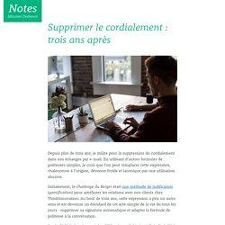 Supprimer le cordialement: trois ans après - Notes, Sébastien Desbenoit