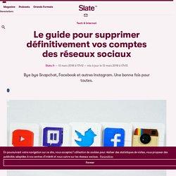 Le guide pour supprimer définitivement vos comptes des réseaux sociaux
