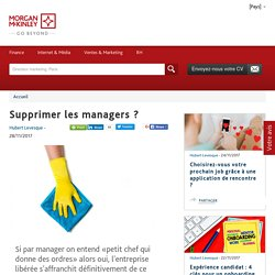 Supprimer les managers ?