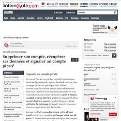 Mieux se servir de Facebook : Supprimer son compte, récupérer ses données et signaler un compte piraté - Linternaute.com High-tech