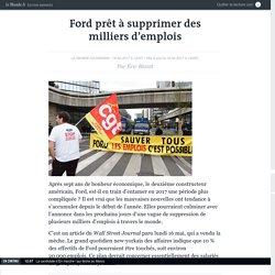 Ford prêt à supprimer des milliers d'emplois