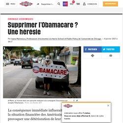 Supprimer l'Obamacare ? Unehérésie
