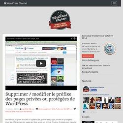 Supprimer / modifier le préfixe des pages privées ou protégées de WordPress