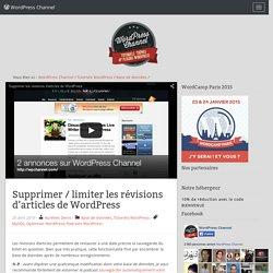 Supprimer / limiter les révisions d'articles de WordPress