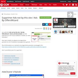 Supprimer Ads not by this site / Ads By OffersWizard