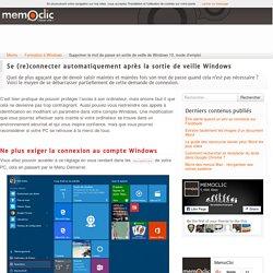 Supprimer le mot de passe en sortie de veille de Windows 10, mode d'emploi