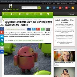 Comment supprimer un virus d'Android sur téléphone ou tablette