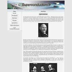 Historique de la supraconductivité & des supraconducteurs