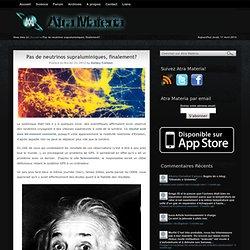 Pas de neutrinos supraluminiques, finalement?