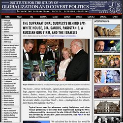 The supranational suspects behind 9/11: White House, CIA, Saudi intelligence, ISI, a Russian GRU firm, Israelis