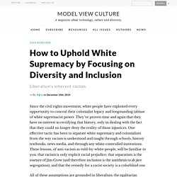 How to Uphold White Supremacy by Focusing on Diversity and Inclusion by Kẏra