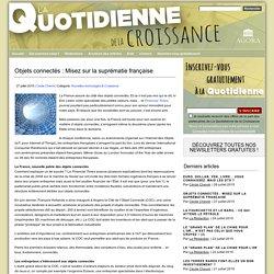 Objets connectés: Misez sur la suprématie française