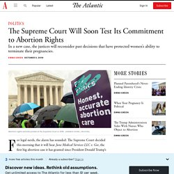 Supreme Court Takes Up Abortion in June Medical Services