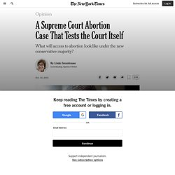A Supreme Court Abortion Case That Tests the Court Itself