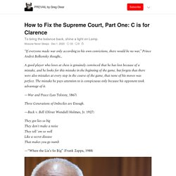 How to Fix the Supreme Court, Part One: C is for Clarence - PREVAIL by Greg Olear