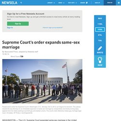 Supreme Court's order expands same-sex marriage