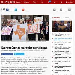 Supreme Court to hear major abortion case