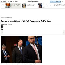Supreme Court Sides With R.J. Reynolds in RICO Case
