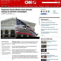 Supreme Court allows more private money in election campaigns