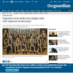 Supreme court seeks new judges who will 'improve its diversity'