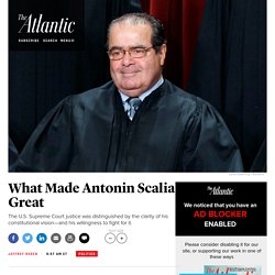 Why Was U.S. Supreme Court Justice Antonin Scalia So Influential?