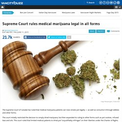 Supreme Court rules medical marijuana legal in all forms