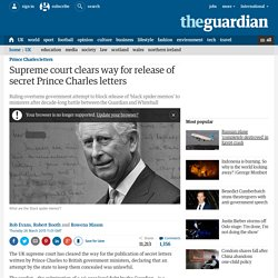 Supreme court clears way for release of secret Prince Charles letters